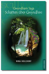 Gwyndharis Saga - Schatten über Gwyndhire